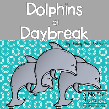 Dolphins at Daybreak Novel Unit or Guided Reading Pack