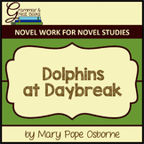 The Magic Tree House Series: Dolphins at Daybreak: CCSS-Aligned Novel Work