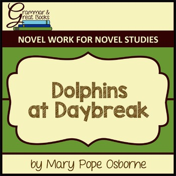 The Magic Tree House Series: Dolphins at Daybreak: CCSS-Al