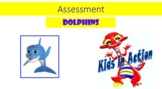 Dolphins stage 4 assessments 5 to 6 years old