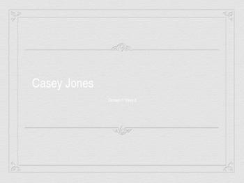 Domain 1: Casey Jones