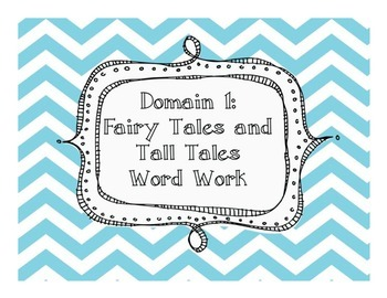 Domain 1 - Fairy Tales and Tall Tales Word Work
