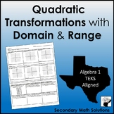 Quadratic Transformations with Domain & Range (A7C)