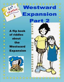 Domain - Westward Expansion: A Flip Book of Riddles Part 2