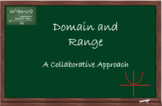 Domain and Range - A Collaborative Activity