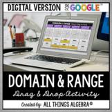 Domain and Range Drag and Drop Activity: DIGITAL VERSION (for Google Slides™)