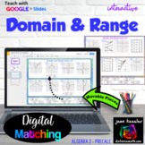 Domain and Range Digital Match Up with Interactive GOOGLE Slides™