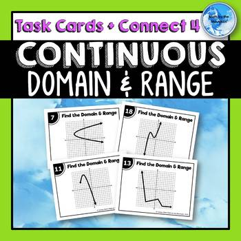 Domain and Range for Continuous Relations Task Cards & Connect 4 Activity