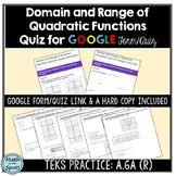 Domain and Range of Quadratic Functions Quiz for Google Form/Quiz