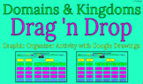 Domains and Kingdoms Drag 'n Drop Graphic Organizer