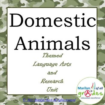 Domestic Animal Themed Language Arts and Research Unit