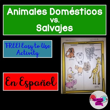 Doméstico vs. Salvaje Animales (domestic vs wild animals)