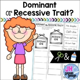 Dominant or Recessive Trait? Cut and Paste Sorting Activity