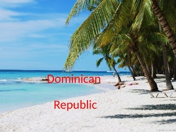 Dominican Republic - Power Point - History Facts Culture P