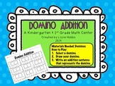 Domino Addition: A Kindergarten & First Grade Math Center
