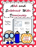 Domino Addition and Domino Subtraction | Add and Subtract | Run Play Have Fun