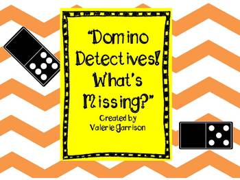 Domino Detectives, Complete the Dominoes and Number Sentences
