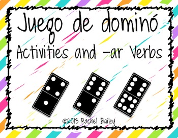 Domino Game - Activities and -ar Verbs ¡Exprésate! Level 1 Ch 3.1