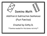 Domino Math: Addition and Subtraction Sentences (Fact Families)