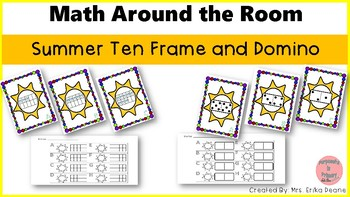 Domino and Ten Frame Math Around the Room! Summer Fun!
