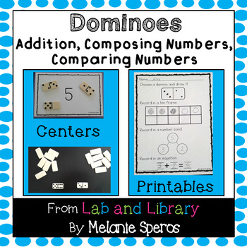 Dominoes: Addition, Composing Numbers, and Comparing Numbers