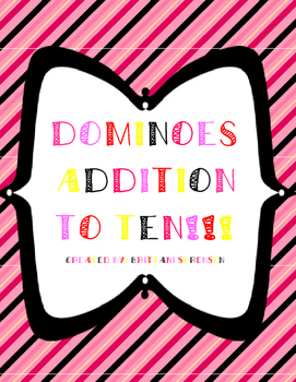 Dominoes Addition to Ten: Student No-Prep Printables