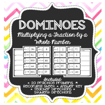 Dominoes - Multiplying Fractions and Whole Numbers