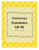 Dominoes (Realidades 1 - 5B - 9B)