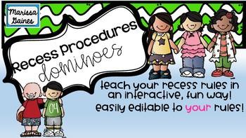 Dominoes Recess Procedures