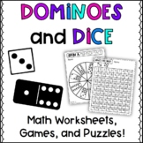 Dominoes and Dice Math Worksheets, Games, and Puzzles!
