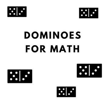 Dominoes for Math