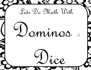 Dominos and Dice- Math games