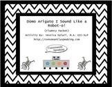 Domo Arigato I Sound Like a Robot-O!: Speech Fluency Packet