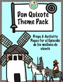 Don Quixote Theme Pack Don Quijote for all Grade Levels
