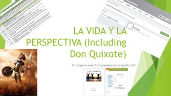 Don Quixote and Julio Cortazar FULL UNIT- La vida y la perspectiva