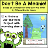 Don't Be A Meanie!  A Project About Kindness