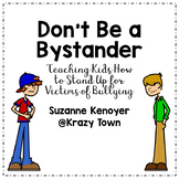 Don't Be a Bystander: Teaching Kids How to Stand Up for Vi