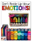 Don't Bottle Your Emotions!