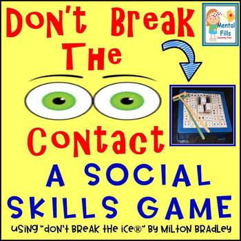"""Social Skills Perspective Taking Game: """"Don't Break The 'Eye' Contact"""""""