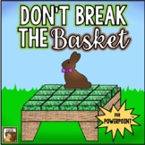 Don't Break the Basket:  An Interactive Game for PowerPoint