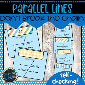 Don't Break the Chain: Parallel Lines & Transversals