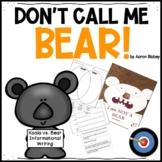 Don't Call Me Bear! - Koala vs Bear Informational Writing
