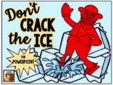 Don't Crack the Ice:  An Interactive Game for PowerPoint