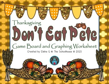 Don't Eat Pete Game - Thanksgiving