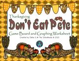 Don't Eat Pete Game - Thanksgiving