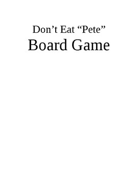 Don't Eat Pete Template