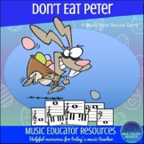 Don't Eat Peter   Easter Music Note Review Game