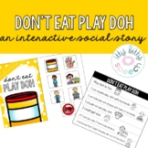 Don't Eat Play Doh - Interactive Social Story
