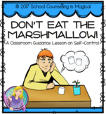 Don't Eat The Marshmallow: A Lesson on Self-Control