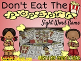 Don't Eat The Popcorn: SIGHT WORD GAME